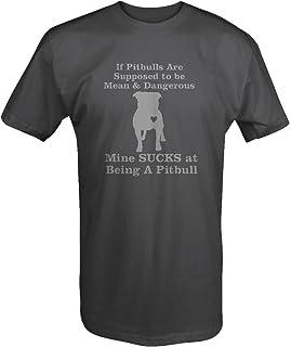 Pitbulls - Mine Sucks at Being Mean - Pit Staffordshire Staffy T Shirt