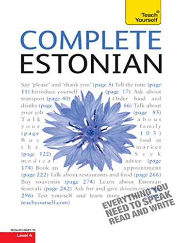 Complete Estonian Beginner to Intermediate Book and Audio Course: Learn to read, write, speak and understand a new language with Teach Yourself (English Edition)