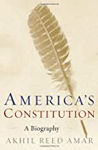 America's Constitution: A Biography by Akhil Reed Amar (2005-09-13)