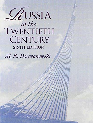Russia in the Twentieth Century (6th Edition)
