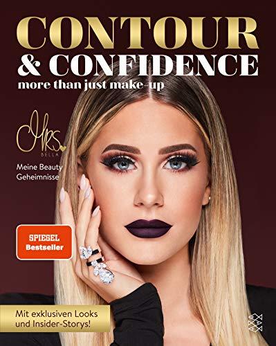 Contour & Confidence: Mrs. Bellas Beauty-Geheimnisse. Mit exklusiven Looks und Insider-Storys