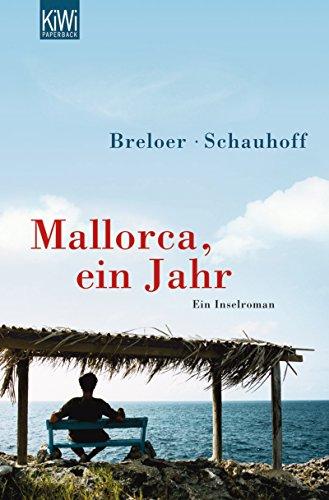 Mallorca, ein Jahr: Ein Inselroman (German Edition)