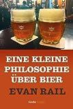 Eine kleine Philosophie über Bier