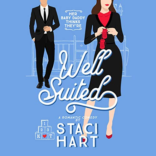 Well Suited Audiobook By Staci Hart cover art