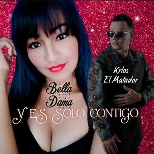 Bella Dama feat. Krlos el Matador