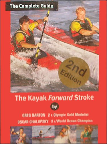 The Kayak Forward Stroke - The Complete Guide
