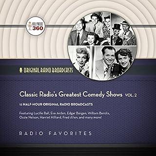 Classic Radio's Greatest Comedy Shows, Vol. 2 cover art