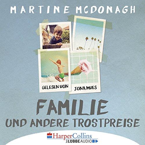 Familie und andere Trostpreise audiobook cover art