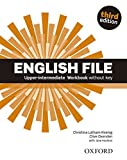English File third edition: Upper-intermediate. Workbook without Key - Christina Latham-Koenig