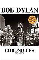 Chronicles: Volume One (Bob Dylan Chronicles)