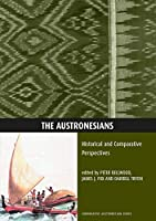 Austronesians: Historical and Comparative Perspectives (Comparative Austronesian Series)