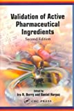 Validation of Active Pharmaceutical Ingredients - Ira R. Berry