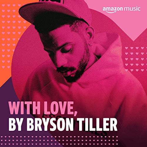With Love, by Bryson Tiller