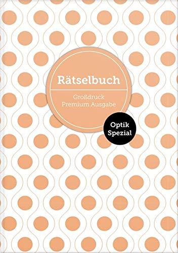 Deluxe Rätselbuch Optik Spezial Band 1. XL Rätselbuch in Premium Ausgabe mit Bilderrätseln für ältere Leute, Senioren, Erwachsene und Rentner im DIN ... mit Raetsel für Erwachsene in Großdruck