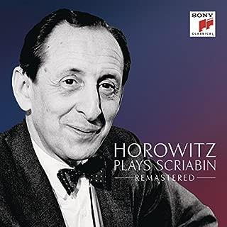 Horowitz Plays Scriabin - Remastered by Vladimir Horowitz