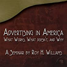 Advertising in America: What Works, What Doesn't, and Why