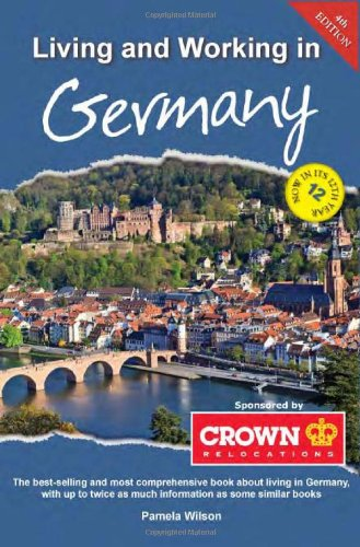 Living and Working in Germany: A Survival Handbook (Living & Working in Germany)