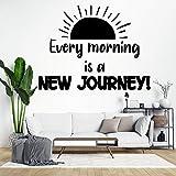 Calcomanías decorativas de pared con texto en inglés 'Every Morning is a New Journey' para sala de estar, dormitorio, hogar