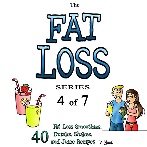 Fat Loss Tips 4: The Fat Loss Series: Book 4 of 7 - 40 audiobook cover art
