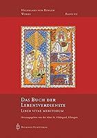 Das Buch der Lebensverdienste: Liber Vitae Meritorum