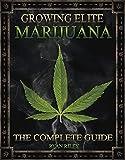 Growing Elite Marijuana