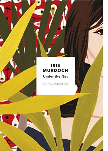 Under The Net: Vintage Classics Murdoch Series (English Edition)