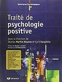 Traité de psychologie positive fondements théoriques et implications pratiques