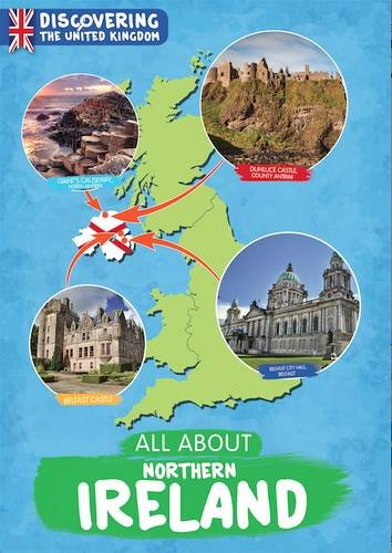 All About Northern Ireland Discovering the United