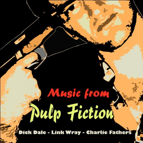 Music from Pulp Fiction (Original Recordings - From