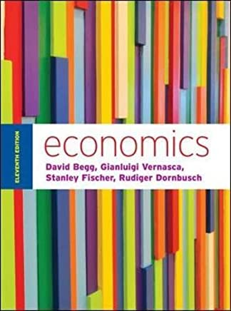 Economics by Begg and Vernasca (UK Higher Education Business Economics) by David Begg(2014-01-01)