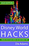 Disney World Hacks: 2020 Edition. Proven Tips to Save on Your Disney Trip (English Edition)