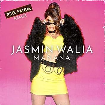 Mañana (Pink Panda Remix)