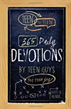 Download Book Teen to Teen: 365 Daily Devotions by Teen Guys for Teen Guys PDF