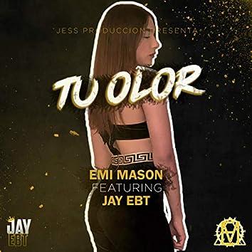 Tu olor (feat. Jay EBT)