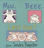 Muu. Beee. ¡Así fue! (Moo, Baa, La La) (Serious Silliness in Spanish!)
