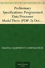 Preliminary Specifications: Programmed Data Processor Model Three (PDP-3) October, 1960
