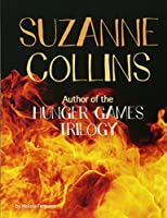 Suzanne Collins: Author of the Hunger Games Trilogy (Snap Books: Famous Female Authors)