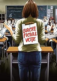 Sacrificial Vote, tome 6 par Ryuya Kasai