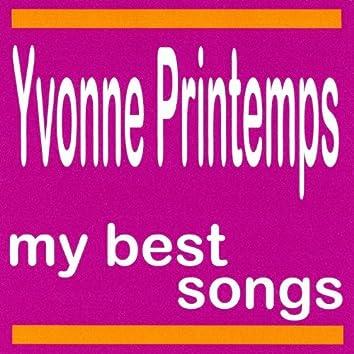 My Best Songs - Yvonne Printemps