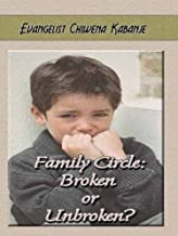 Family Circle: Broken or Unbroken