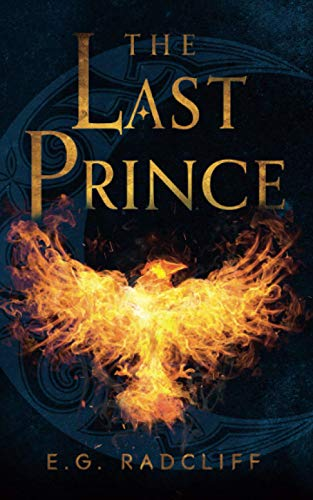 The Last Prince: A Celtic Fae-Inspired Fantasy Novel: 2 (The Coming of Áed)