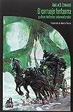 El carruaje fantasma y otras historias sobrenaturales (LA BIBLIOTECA DE CARFAX)