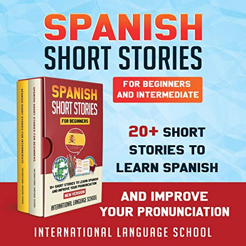 Spanish Short Stories for Beginners and Intermediate cover art