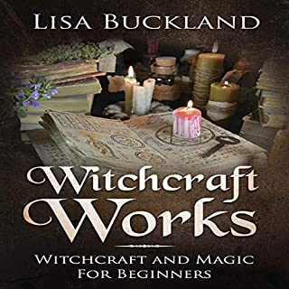 Witchcraft Works     Witchcraft and Magic for Beginners              By:                                                                                                                                 Lisa Buckland                               Narrated by:                                                                                                                                 Gretchen LaBuhn                      Length: 57 mins     1 rating     Overall 3.0