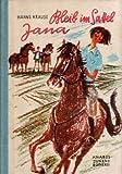 Bleib im Sattel, Jana.