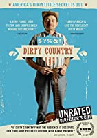 Dirty Country: America's Dirty Little Secret Is [DVD] [Import]