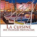 Cuisine des Pecheurs Provencaux et Azureens (la)