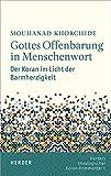 Gottes Offenbarung in Menschenwort: Der Koran im Licht der Barmherzigkeit (Herders Theologischer Koran-Kommentar) - Mouhanad Khorchide