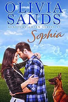 Sophia (Kentucky Green Book 5) by [Olivia Sands]