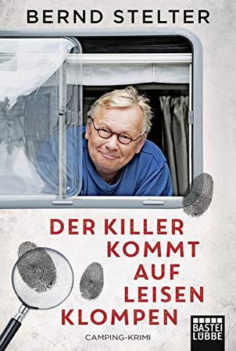 Der Killer kommt auf leisen Klompen: Camping-Krimi (Holland-Krimi, Band 2)